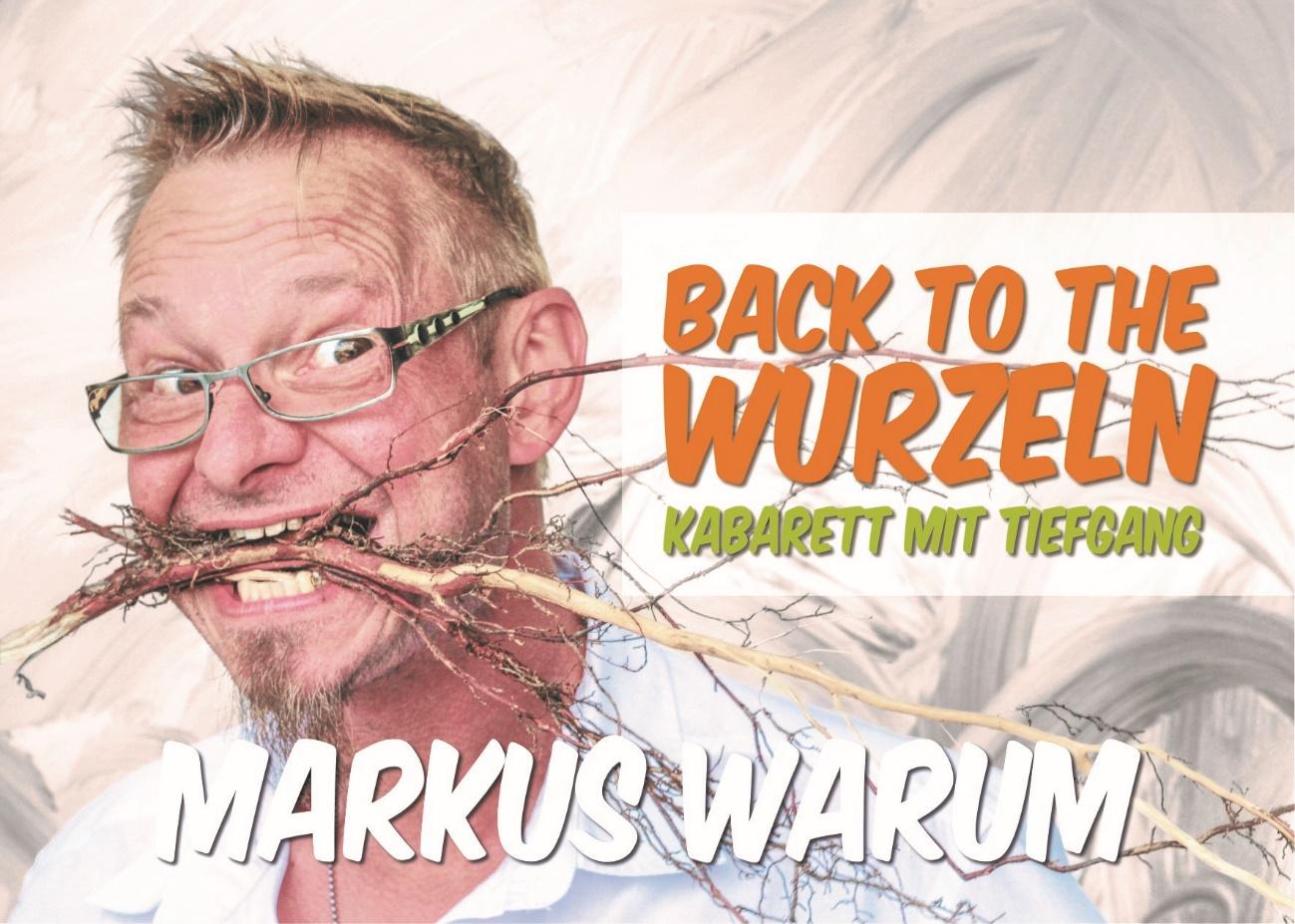 Kabarett Programm Markus Warum